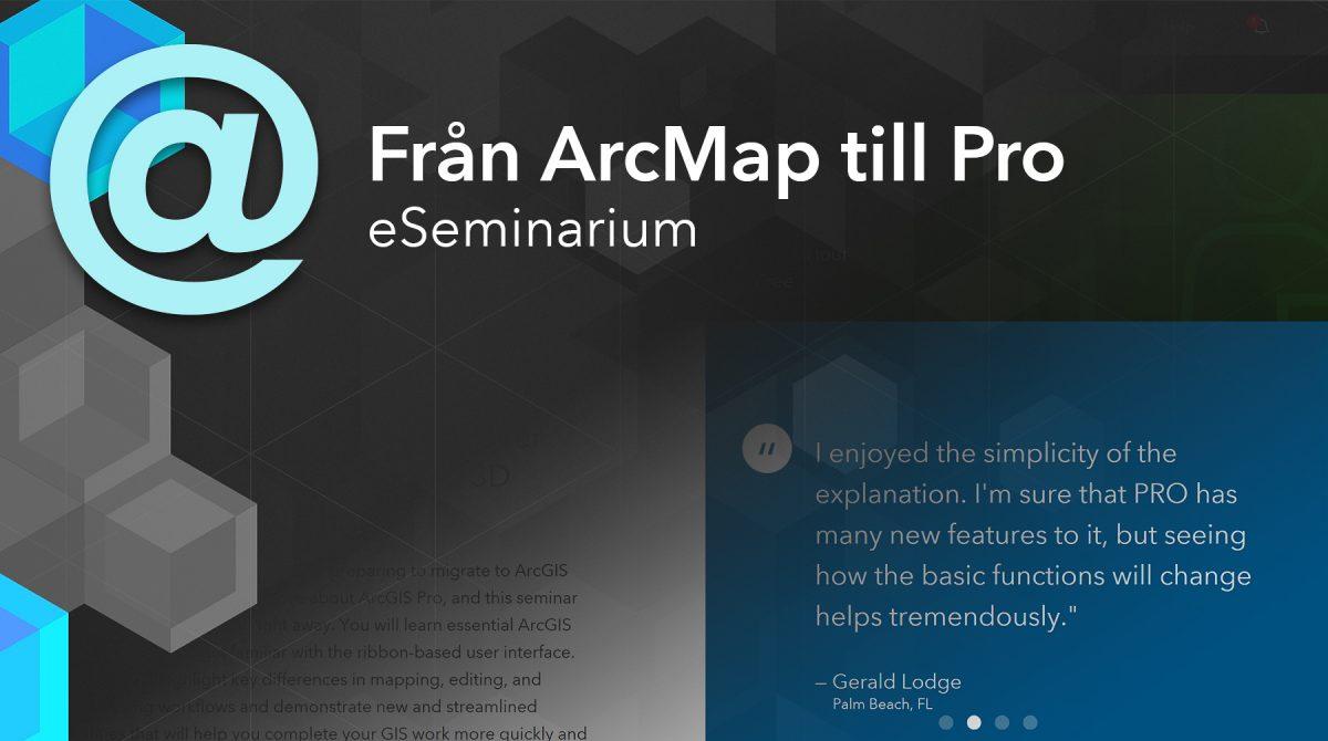 Från ArcMap till ArcGIS Pro