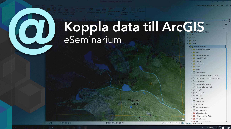 eSeminarium: Koppla data till ArcGIS