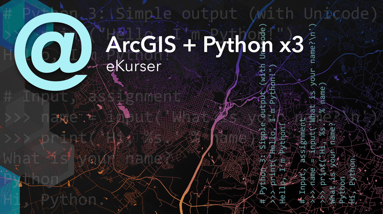 eKurser i ArcGIS + Python