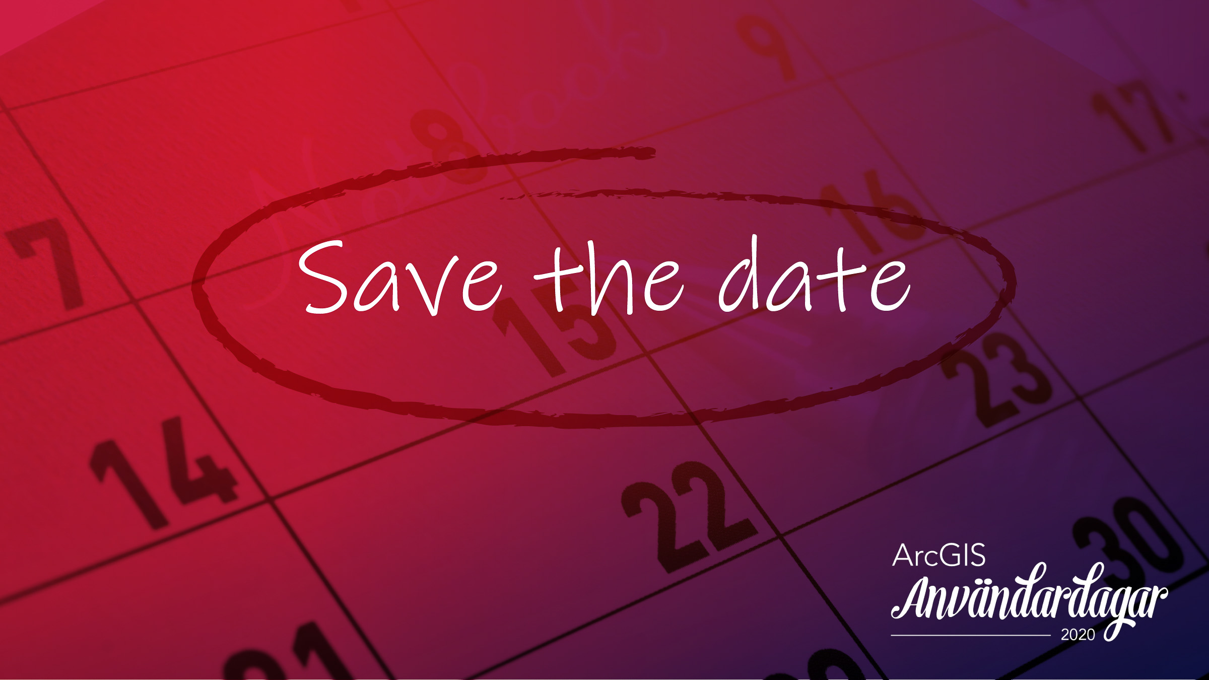 ArcGIS Användardagar 2020 - save the date