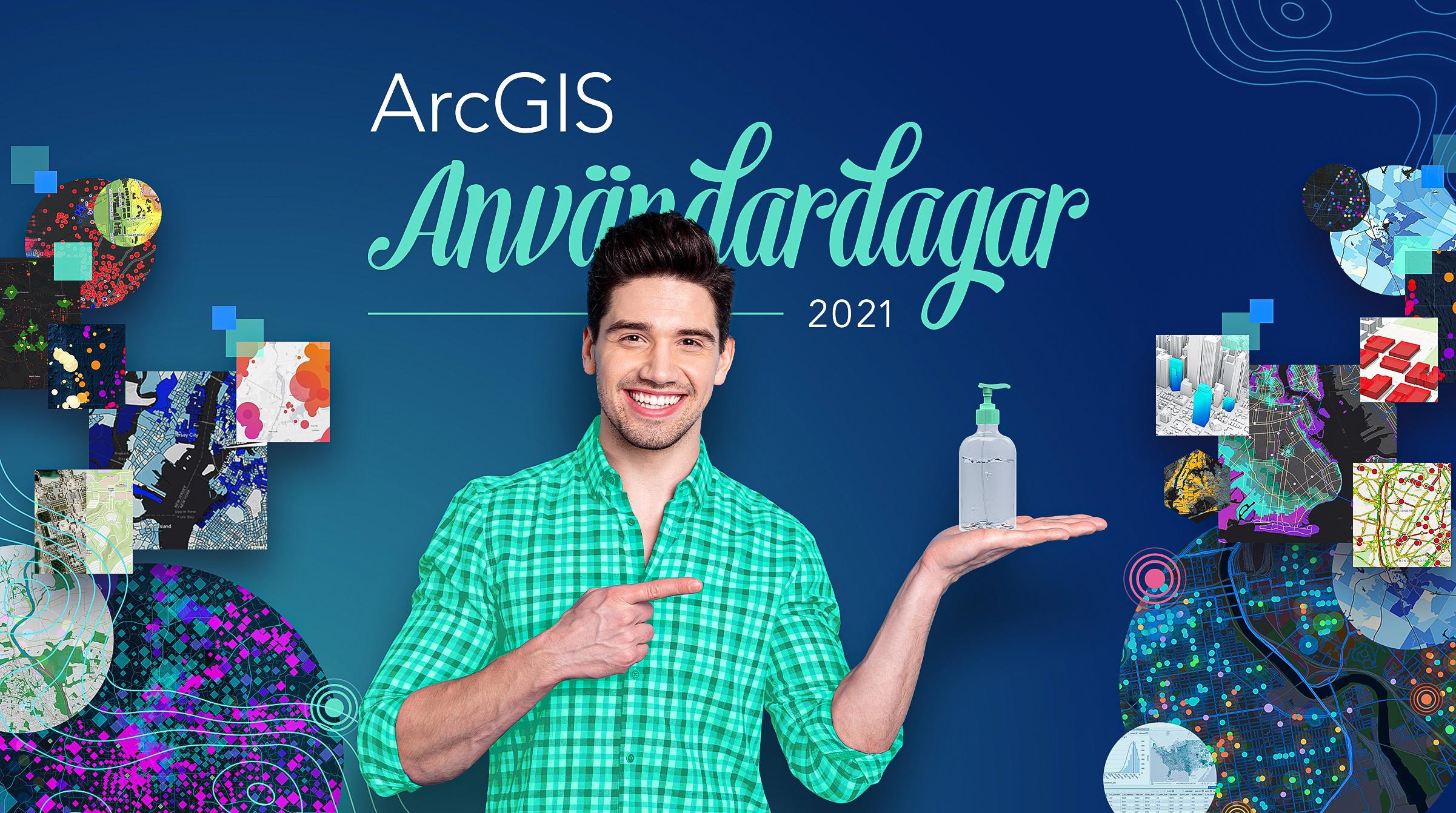 Säker medverkan på ArcGIS Användardagar 2021