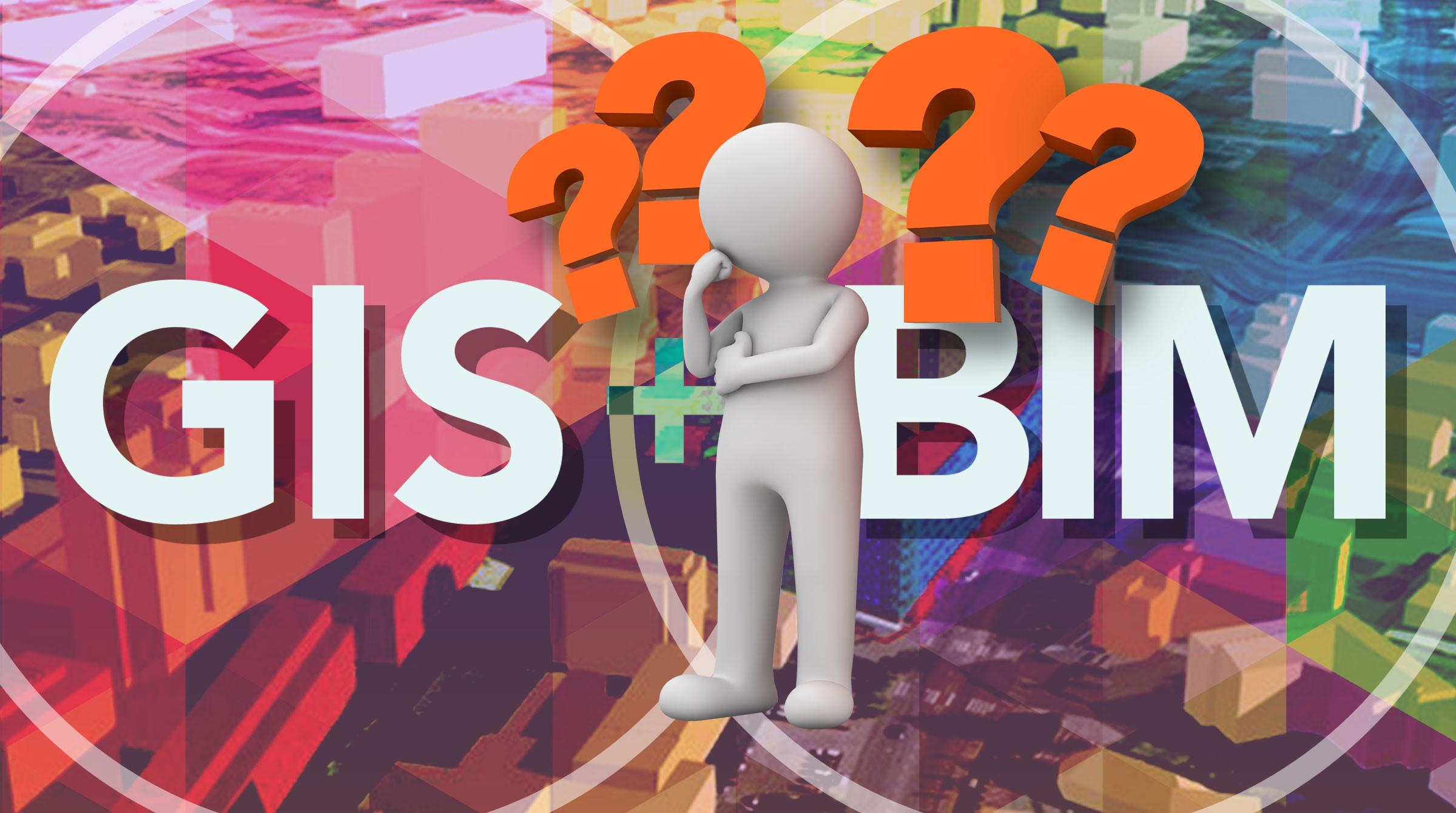 Frågetecken BIM och GIS